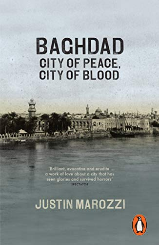 Baghdad: City of Peace, City of Blood from Penguin