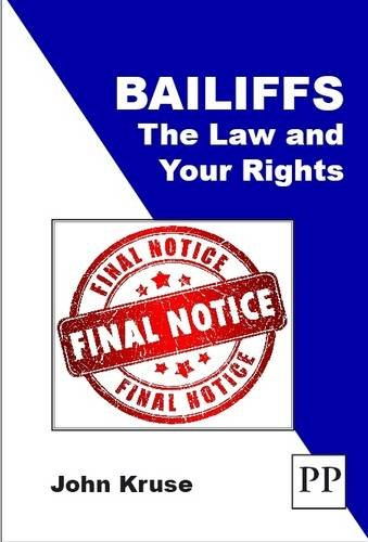Bailiffs: The Law and Your Rights from PP Publishing