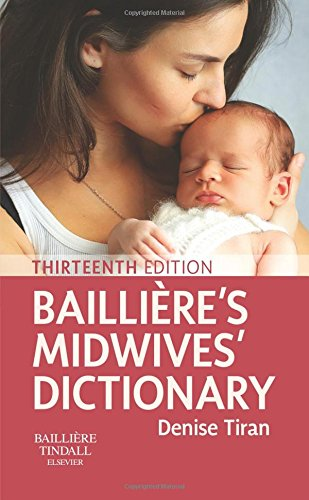 Bailliere's Midwives' Dictionary, 13e from Elsevier