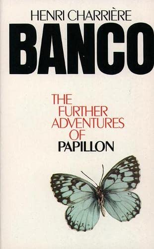 Banco the Further Adventures of Papillon: The Further Adventures of Papillon from HarperCollins Publishers