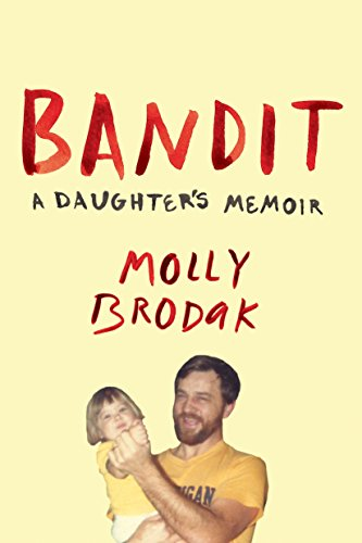 Bandit: A Daughter's Memoir from Icon Books Ltd