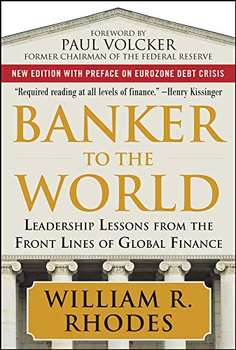 Banker to the World: Leadership Lessons From the Front Lines of Global Finance from McGraw-Hill Education