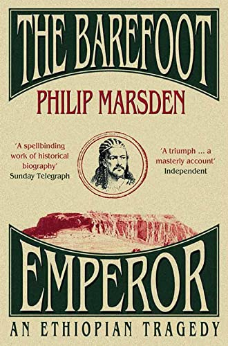 Barefoot Emperor, The: An Ethiopian Tragedy from HarperPerennial