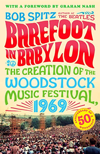 Barefoot in Babylon: The Creation of the Woodstock Music Festival, 1969 from Alfred Music