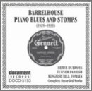 Barrelhouse Piano Blues and Stomps 1929-1933