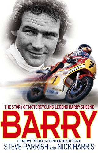 Barry: The Story of Motorcycling Legend, Barry Sheene from Sphere