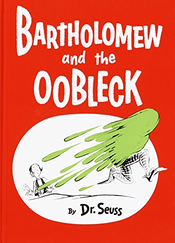 Bartholomew and the Oobleck: (Caldecott Honor Book) (Classic Seuss) from Random House Books for Young Readers