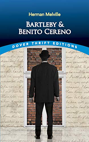Bartleby and Benito Cereno (Dover Thrift Editions) from Dover Publications Inc.