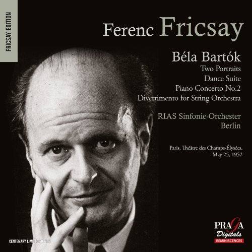 Bartok- Two Portraits Op. 5, Piano Concerto No. 2, Dance Suite, Divertimento for String Orchestra from PRAGA DIGITALS