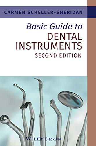 Basic Guide to Dental Instruments (Basic Guide Dentistry Series) from Wiley-Blackwell