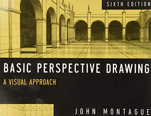 Basic Perspective Drawing: A Visual Approach, 6th Edition from John Wiley & Sons