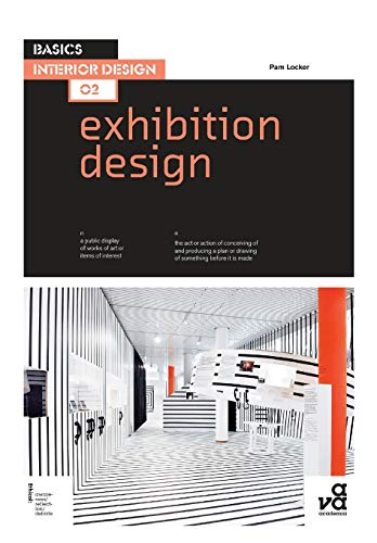 Basics Interior Design 02: Exhibition Design from AVA Publishing SA