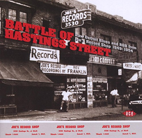 Battle of Hastings Street : Raw Detroit Blues & R&B From Joe's Record Shop from ACE