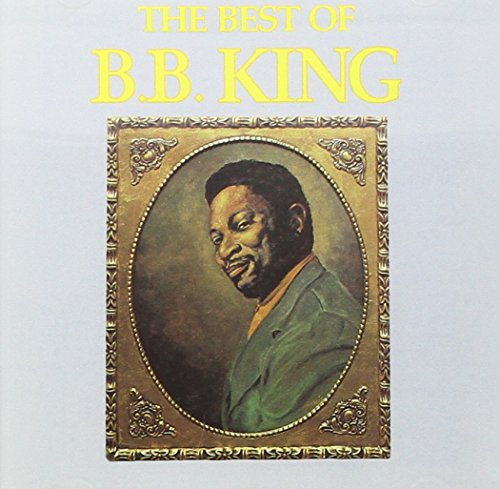 The Best of B.B. King from Mca