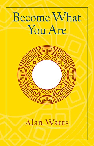 Become What You Are from Shambhala Publications Inc