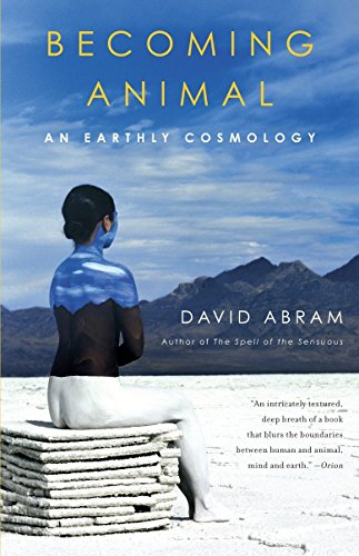 Becoming Animal: An Earthly Cosmology from Vintage