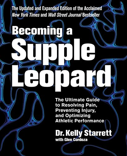 Becoming a Supple Leopard from Victory Belt Publishing