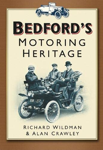 Bedford's Motoring Heritage from The History Press