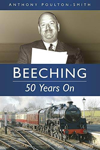 Beeching: 50 Years on from The History Press