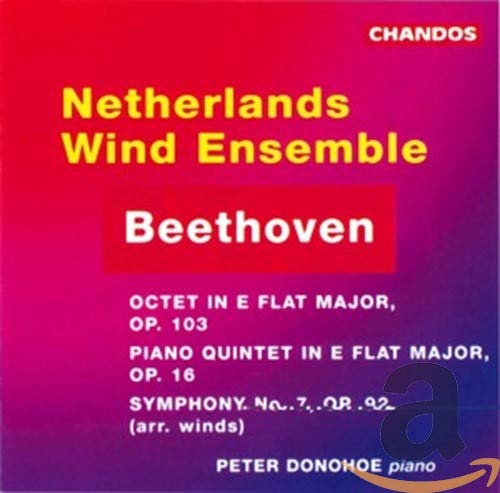 Beethoven: Octet,Op.103/Quintet,Op.16/Symphony No.7 from CHANDOS GROUP
