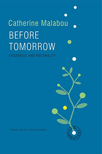 Before Tomorrow: Epigenesis and Rationality from Polity Press