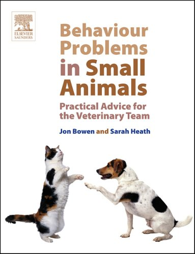 Behaviour Problems in Small Animals: Practical Advice for the Veterinary Team from Saunders Ltd.
