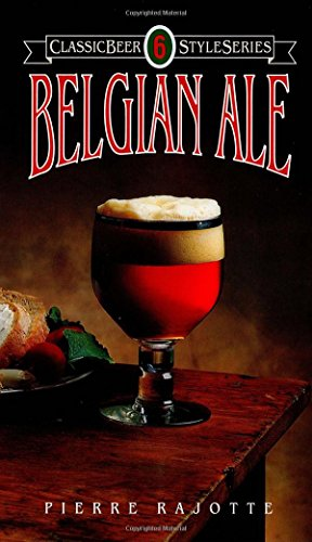 Belgian Ale (Classic Beer Style) from Brewers Publications