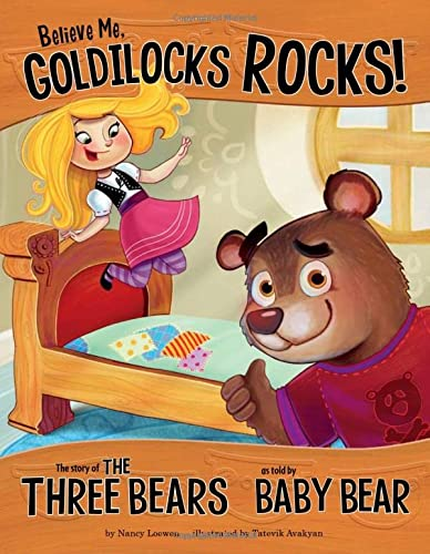 Goldilocks Broke Into My House: The Story of the Three Bears as Told by Baby Bear (The Other Side of the Story) from Raintree