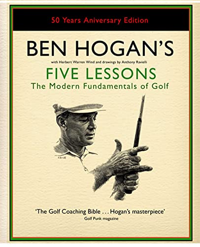 Ben Hogan's Five Lessons: The Modern Fundamentals of Golf from Simon & Schuster