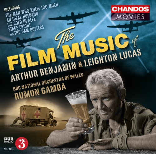 Benjamin/ Lucas: Film Music (Chandos: CHAN 10713) from CHANDOS GROUP