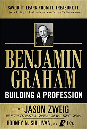Benjamin Graham, Building a Profession: The Early Writings of the Father of Security Analysis from McGraw-Hill Education