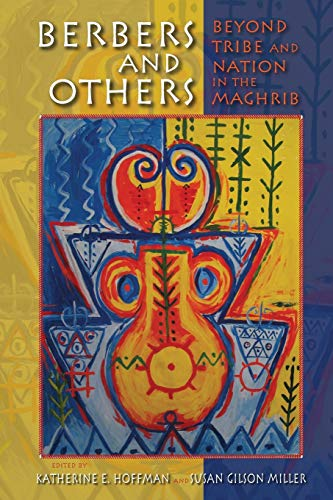 Berbers and Others: Beyond Tribe and Nation in the Maghrib (Public Cultures of the Middle East and North Africa) from Indiana University Press (IPS)