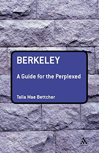 Berkeley: A Guide for the Perplexed (Guides for the Perplexed) from Continuum