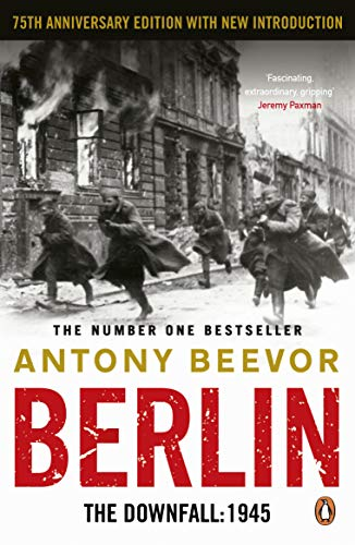 Berlin: The Downfall: 1945 from Penguin