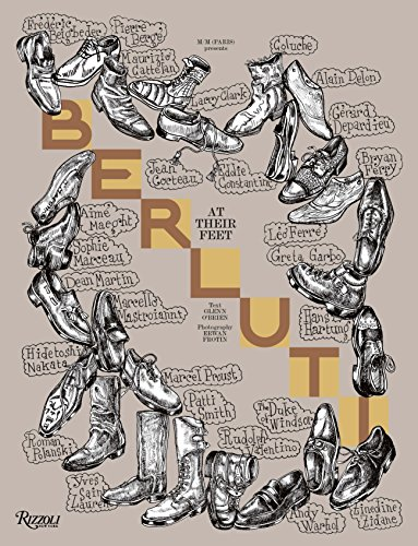 Berluti: At Their Feet from Rizzoli International Publications
