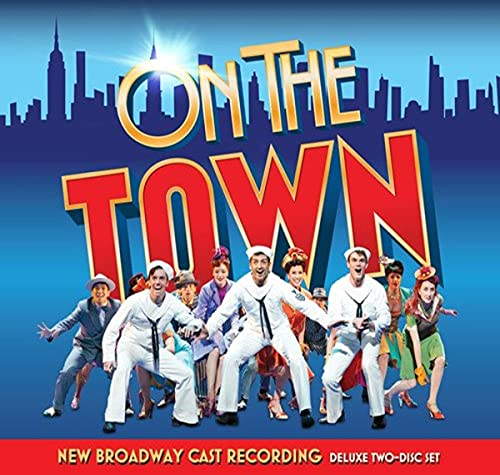 Bernstein: On The Town (New Broadway Cast Recording) from PS Classics
