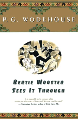 Bertie Wooster Sees It Through (A Jeeves and Bertie Novel) from Touchstone