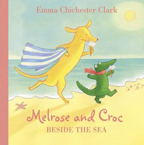 Beside the Sea (Melrose and Croc) from HarperCollinsChildren'sBooks