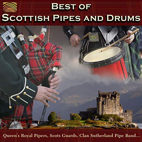 Best Of Scottish Pipes And Drums from ARC