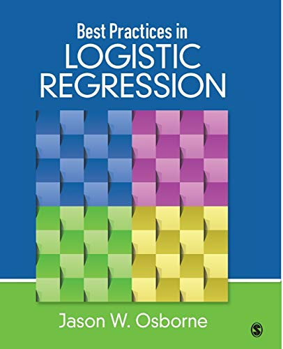 Best Practices in Logistic Regression from SAGE Publications, Inc