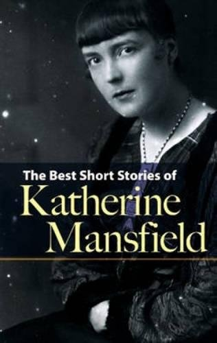 Best Short Stories of Katherine Mansfield from Dover Publications Inc.