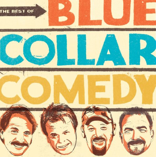 Best of Blue Collar Comedy