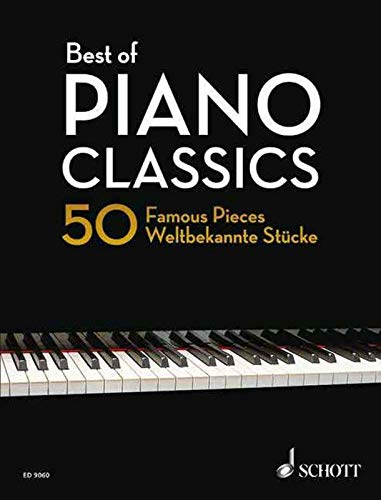Best of Piano Classics - 50 Famous Pieces - Solo Piano - (ED 9060) from Schott