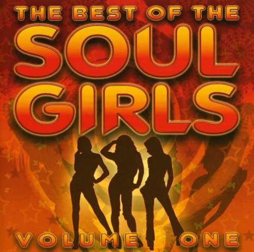 Best of the Soul Girls 1