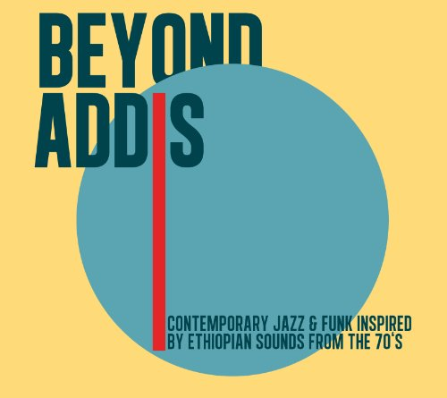 Beyond Addis - Contemporary Jazz and Funk Inspired B [VINYL]