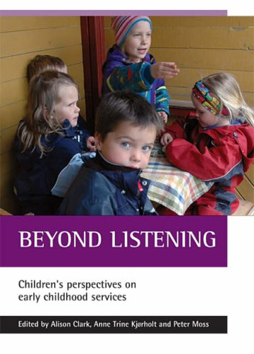 Beyond listening: Children's Perspectives on Early Childhood Services from Policy Press