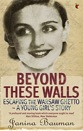 Beyond These Walls: Escaping the Warsaw Ghetto - A Young Girl's Story (Virago Modern Classics) from Virago Press Ltd