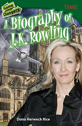Game Changers: A Biography of J. K. Rowling (Time for Kids Nonfiction Readers) from Teacher Created Materials