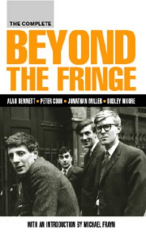 Beyond the Fringe (Screen and Cinema) from Methuen Drama