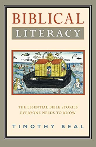 Biblical Literacy: The Essential Bible Stories Everyone Needs to Know from HarperOne